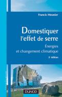 Domestiquer l'effet de serreEnergies et changement climatiqu...