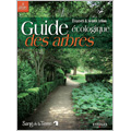 Guide écologique des arbres