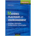 Matières plastiques et environnement (2e éd.)