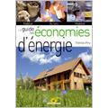 Guide des économies d'énergies : Habitat, achats, mobilité