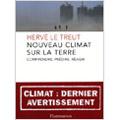 Nouveau climat sur la Terre - Comprendre, prédire, réagir