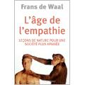 Age de l'empathie (L') - Leçons de nature pour une société p...