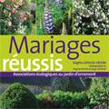Mariages réussis - Associations écologiques au jardin d'orne...