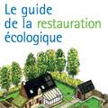 Guide de la restauration écologique