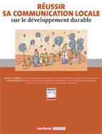 Réussir sa communication locale sur le développement durable