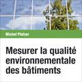 Mesurer la qualité environnementale des bâtiments
