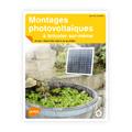 Montages Photovoltaïques à bricoler soi-même : Utiliser l'él...