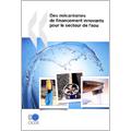 Mécanismes de financement innovants pour le secteur de l'eau