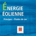 Énergie éolienne : Principes. Études de cas
