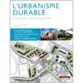 Urbanisme durable : concevoir un écoquartier (2e éd.)