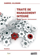 Traité de Management Intégré (Qualité - Sécurité - Environne...