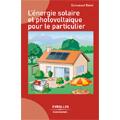 Energie solaire et photovoltaïque pour le particulier