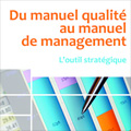 Du manuel qualité au manuel de management (2e éd.)