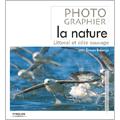 Photographier la nature : Littoral et côte sauvage