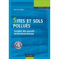 Sites et sols pollués :  Gestion des passifs environnementau...