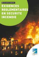 Exigences réglementaires en Sécurité Incendie