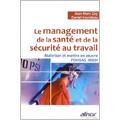 Le management de la santé et de la sécurité au travail - Maî...