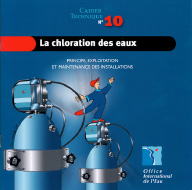 La chloration des eaux - Cahier Technique OIEau n°10