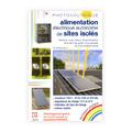 Photovoltaïque : Alimentation électrique autonome de sites i...