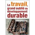 Le travail, grand oublié du développement durable