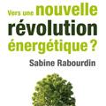 Vers une nouvelle révolution énergétique