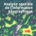 Analyse spatiale de l'information géographique