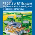 RT 2012 et RT Existant