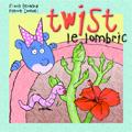 Twist Le Lombric