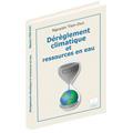 Dérèglement climatique et ressources en eau