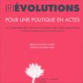 (R)évolutions - Pour une politique en actes