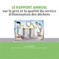 Rapport annuel sur le prix et la qualité du service d'élimin...
