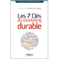 7 clés du marketing durable (Les)
