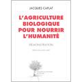 Agriculture biologique pour nourrir l'humanité (L')