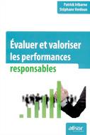 Évaluer et valoriser les performances responsables