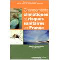 Changements climatiques et risques sanitaires en France