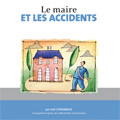 Maire et les accidents (Le)