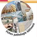 Fiches pathologie bâtiment (3e éd.)