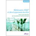 Bâtiments HQE et développement durable (3e édition)