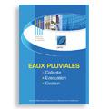 Eaux Pluviales : collecte - évacuation - gestion