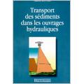 Transport des sédiments dans les ouvrages hydrauliques