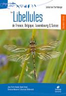 Libellules de France, Belgique, Luxembourg et Suisse (2e éd.)
