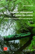 Diagnostic, aménagement et gestion des rivières (2e éd.)