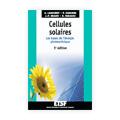 Cellules solaires : Les bases de l'énergie photovoltaïque (5...