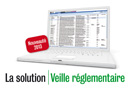 Solution Veille réglementaire : 10 minutes pour une veille 100% personnalisée