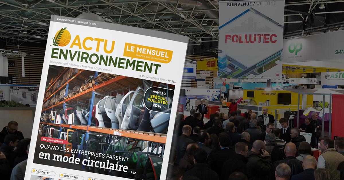 Actu-Environnement Le Mensuel, en distribution sur le salon Pollutec